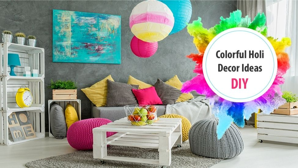 Best home interior designers in Bangalore - Colorful Holi Decoration Ideas for Your Home | Holi Special DIY