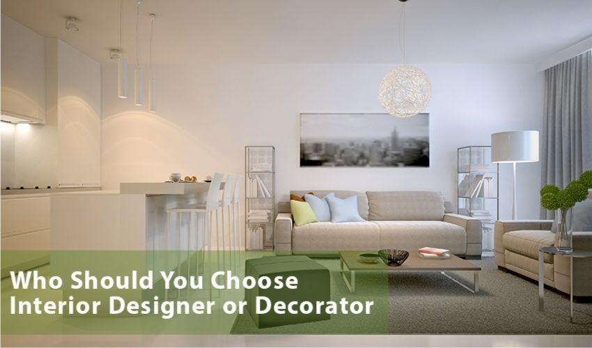 Choosing An Interior Designer or Decorator