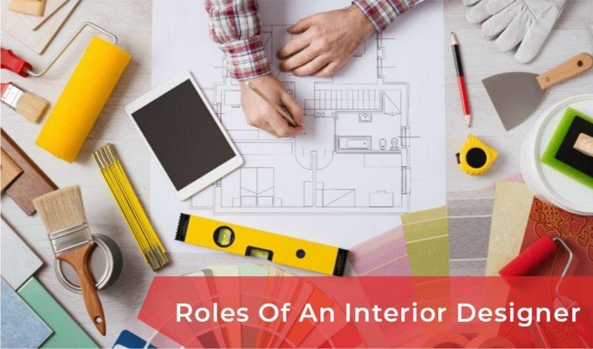 Roles of An Interior Designer